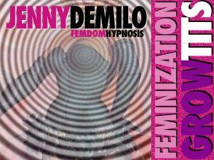 femdom hypnosis grow tits feminization