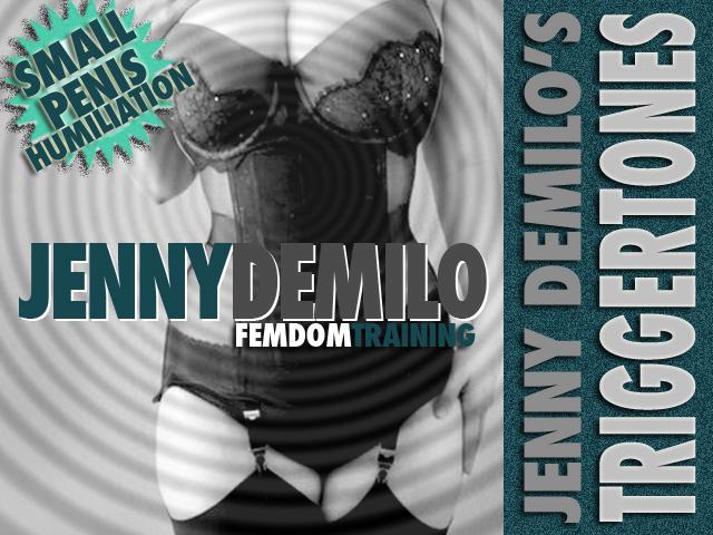 Jenny DeMilo Trigger Tones Ringtones© SMALL PENIS HUMILIATION