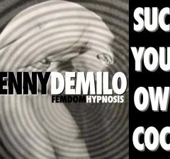 Suck Your Own Cock – Femdom Hypnosis Mp3