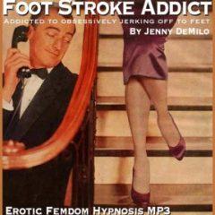 Foot Stroke Addict